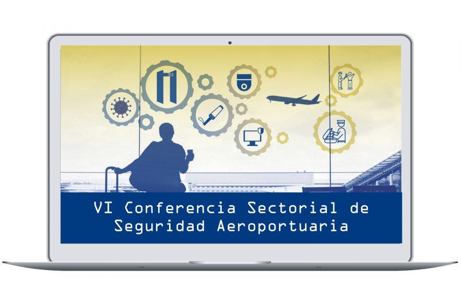 VI Conferencia Sectorial de Seguridad Aeroportuaria