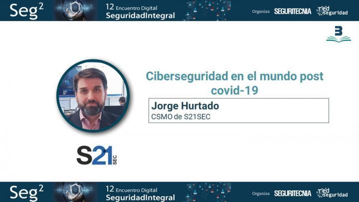 Jorge Hurtado, s21sec. Seg2