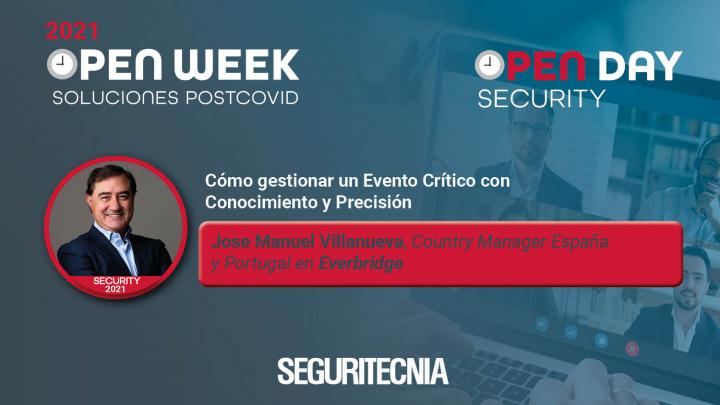 José Manuel Villanueva, Country Manager España y Portugal en Everbridge. Open Security Day 2021.