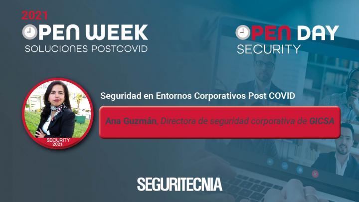 Ana Guzmán, directora de seguridad corporativa de GICSA. Security Open Day 2021.