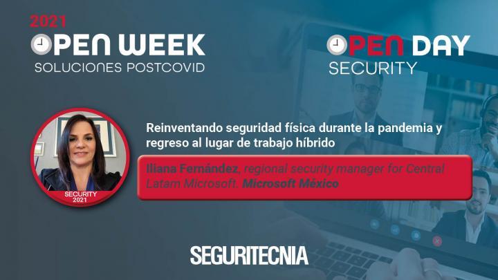 Iliana Fernández, regional security manager for Central Latam Microsoft de Microsoft México. Open Security Day 2021.