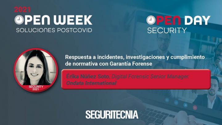Érika Núñez Soto, Digital Forensic Senior Manager de Ondata International. Open Security Day 2021.