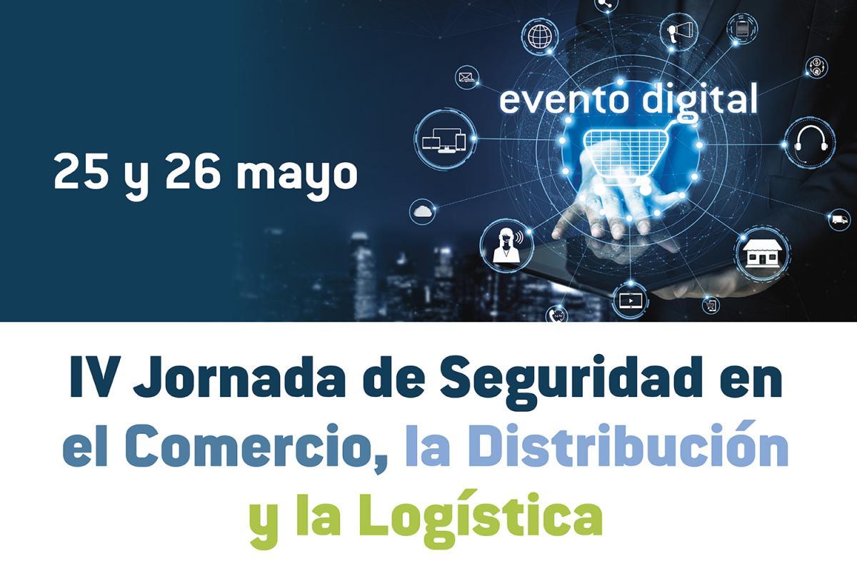IV Encuentro Profesional de la Seguridad en el Comercio, la Distribución y la Logística