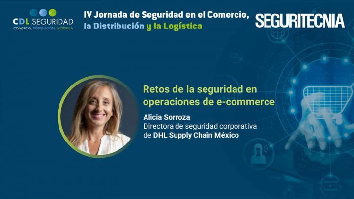 IV Jornada de Seguridad en el Comercio, la Distribución y la Logística. Alicia Sorroza, directora de seguridad corporativa de DHL Supply Chain México