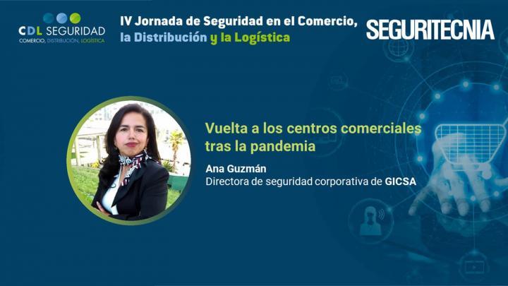 Ana Guzmán, directora de seguridad corporativa de GICSA