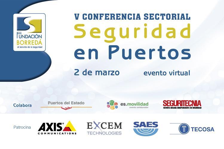 Quinta Conferencia Sectorial de Seguridad en Puertos.