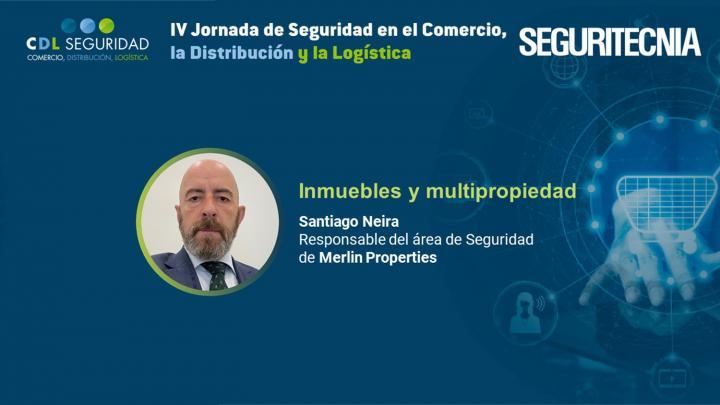 Santiago Neira, responsable del área de Seguridad de Merlin Properties