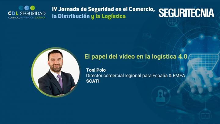 IV Jornada de Seguridad en el Comercio, la Distribución y la Logística. Toni Polo, director comercial regional para España & EMEA de Scati.